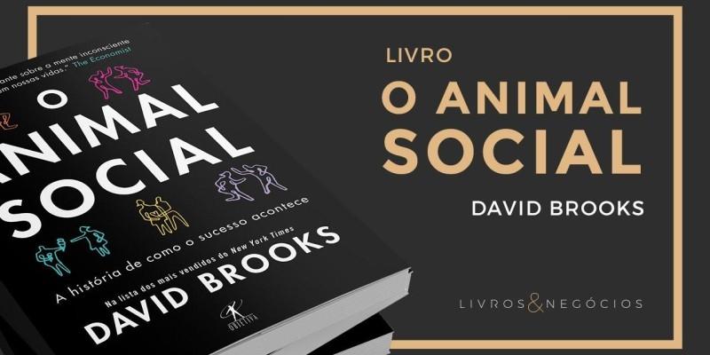 RESUMO DO LIVRO O ANIMAL SOCIAL